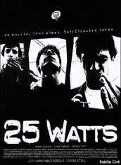 25 watts, película sobre Uruguay